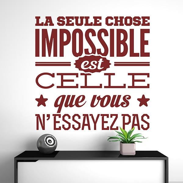 Stickers muraux: La seule chose impossible est celle que vous...