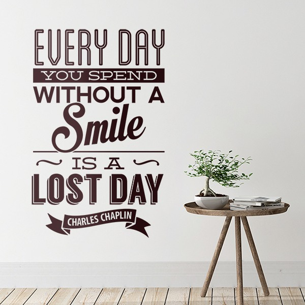 Stickers muraux: Every day whithout a smail is a lost day