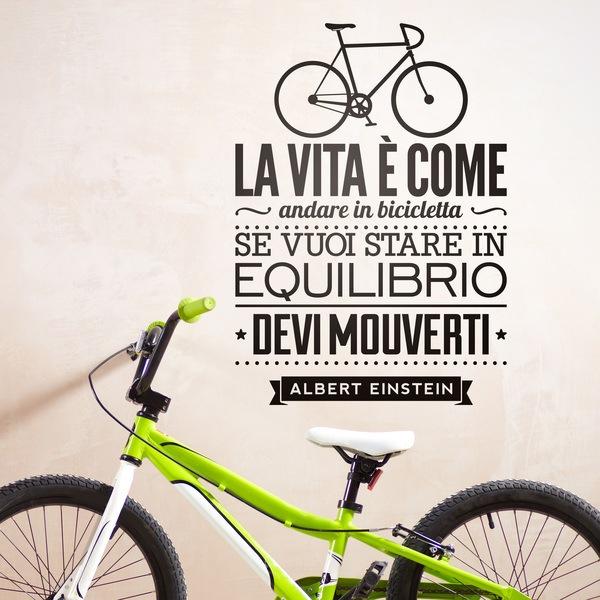 Stickers muraux: La vita è come andare in bicicleta