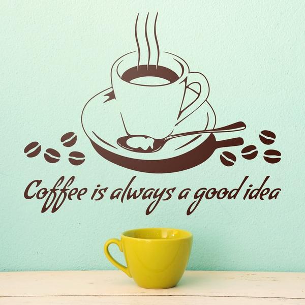 Stickers muraux: Coffee is always a good idea
