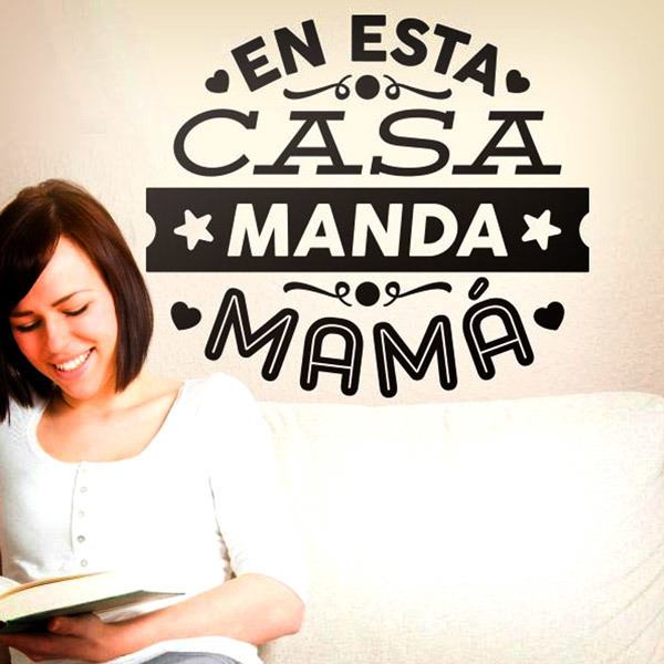 Stickers muraux: En esta casa manda mamá