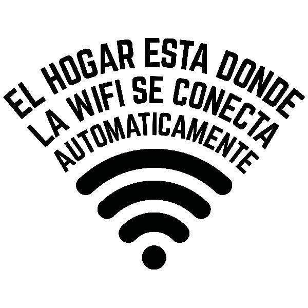 Stickers muraux: El hogar está donde la wifi se conecta