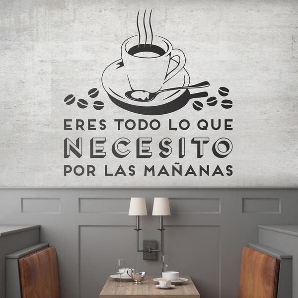 Stickers muraux: Eres todo lo que necesito por las mañanas