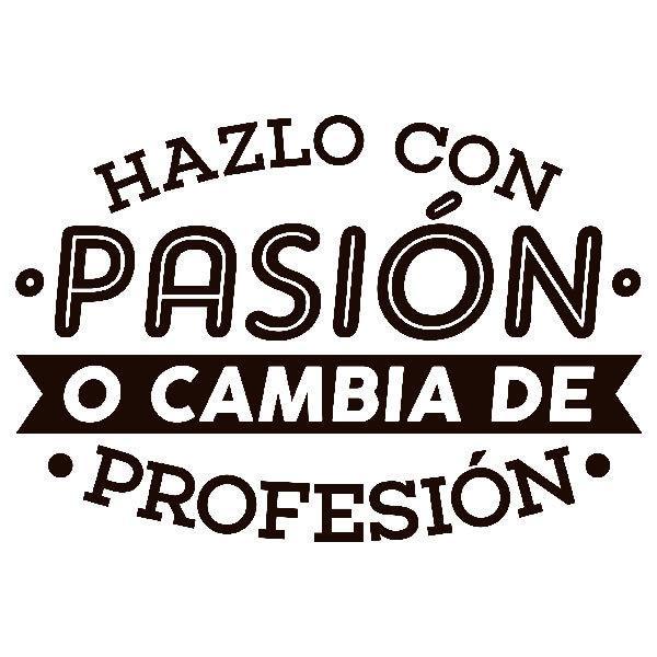 Stickers muraux: Hazlo con pasión o cambia de profesión