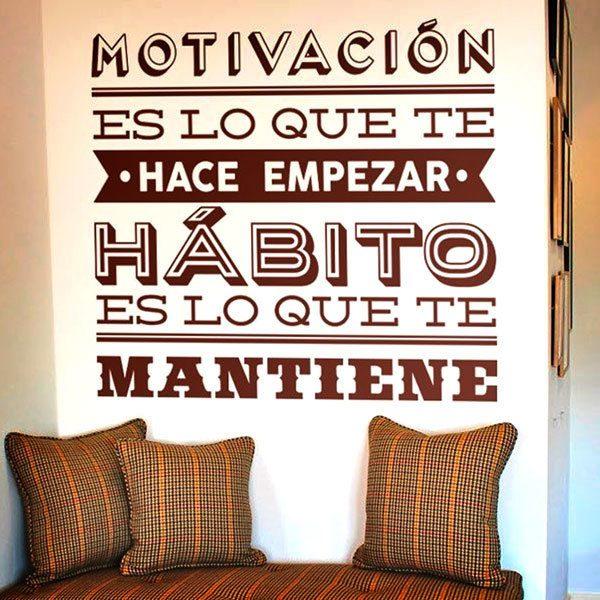 Stickers muraux: Motivación es lo que te hace empezar...