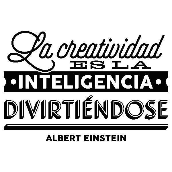 Stickers muraux: La creatividad es la inteligencia divirtiéndose