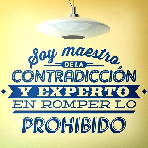 Stickers muraux: Soy maestro de la contradicción...
