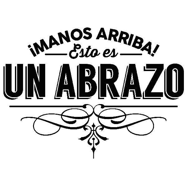 Stickers muraux: Manos arriba, esto es un abrazo