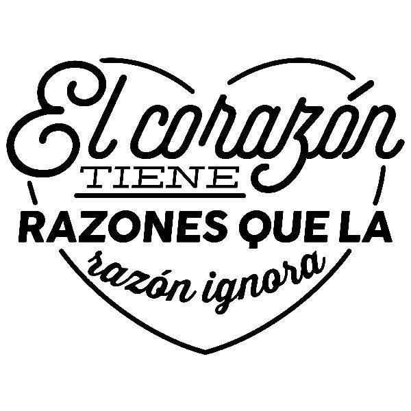 Stickers muraux: El corazón tiene razones que la razón ignora