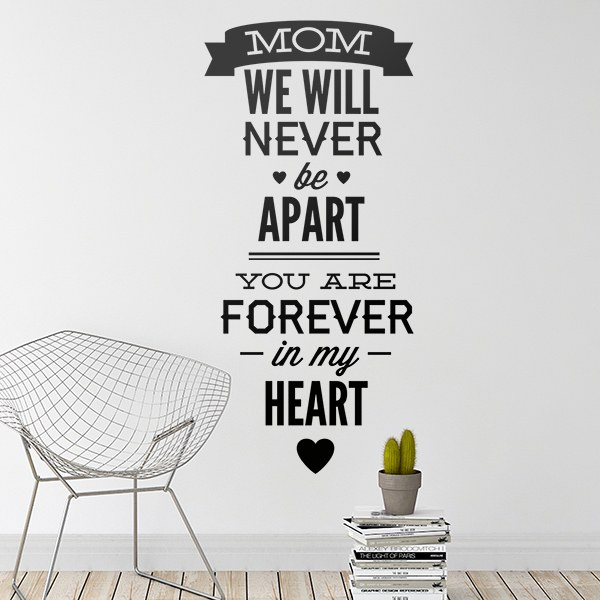 Stickers muraux: Mom We Will Never be Apart