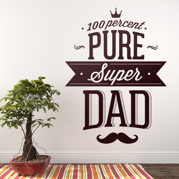 Stickers muraux: 100 Percent Pure Super Dad