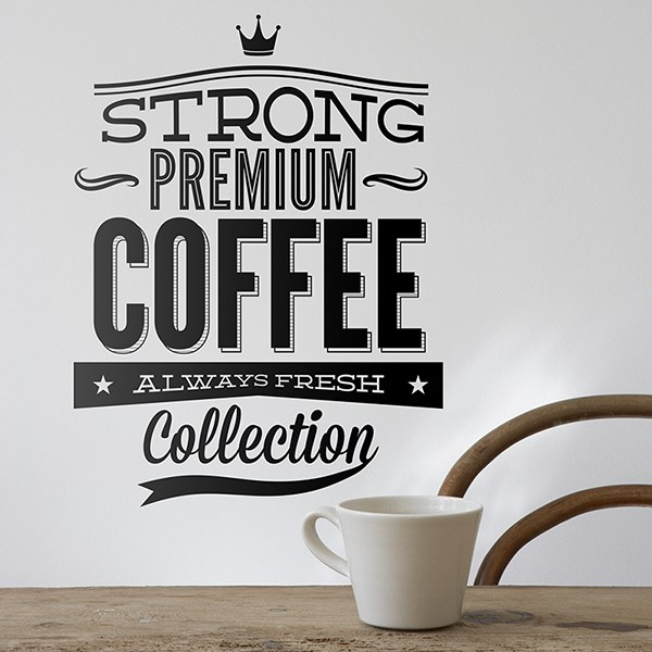 Stickers muraux: Strong Premium Coffee
