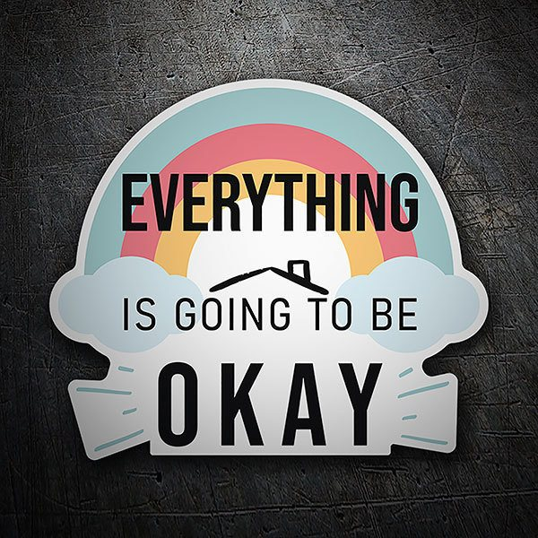 Stickers muraux: Adhésif Arc-en-ciel Everything is going to be oka