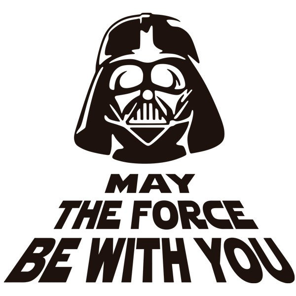 Stickers muraux: May the force be with you