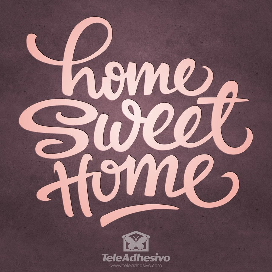 Stickers muraux: Home Sweet Home