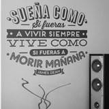 Stickers muraux: Sueña como si fueras a vivir siempre... 2