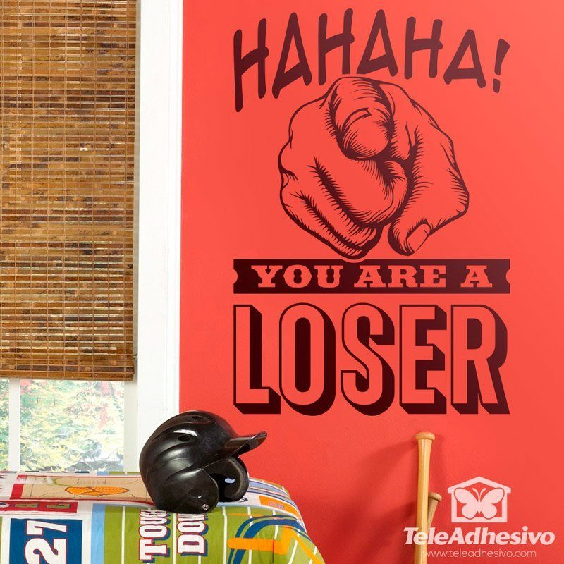 Stickers muraux: Hahaha, you are a loser