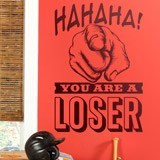 Stickers muraux: Hahaha, you are a loser 2