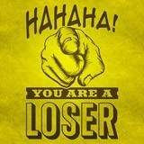 Stickers muraux: Hahaha, you are a loser 3