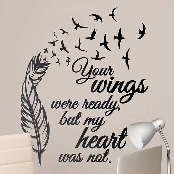 Stickers muraux: Your Wings were ready...
