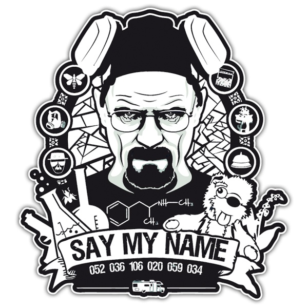 Autocollants: Breaking Bad Say My Name