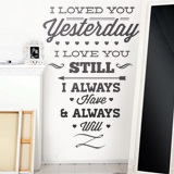 Stickers muraux: I Loved You Yesterday 2