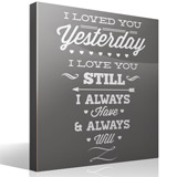 Stickers muraux: I Loved You Yesterday 3