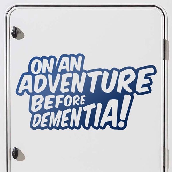 Autocollants: On an adventure before dementia